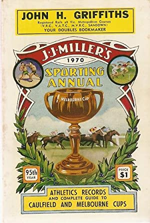 J.J. Miller's 1970 Sporting Annual. 95th year.