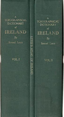A Topographical Dictionary of Ireland, comprising the: Lewis, Samuel