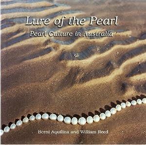 Lure of the Pearl : Pearl Culture: Aquilina, Berni &