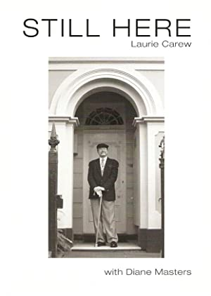 Still Here: Carew, Laurie with