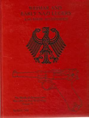 Weimar and Early Nazi Lugers and their: Still, Jan C.