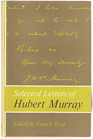 Selected Letters of Hubert Murray.: West, Francis (ed.)