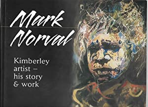 Mark Norval : Kimberley Artist - his: Norval, Mark with