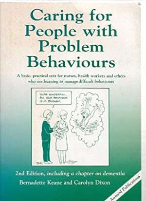 Caring for People with Problem Behaviours : Keane, Bernadette and