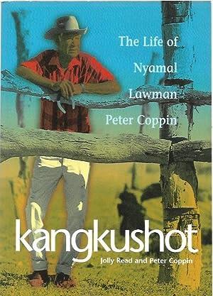 Kangkushot : The Life of Nyamal Lawman: Read, Jolly and