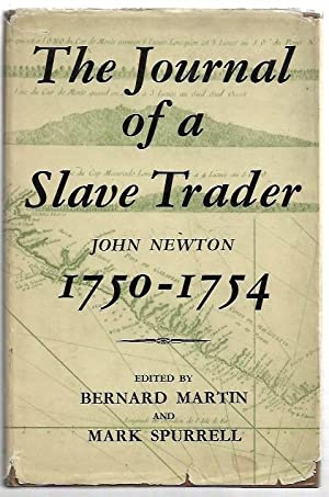 The Journal of a Slave Trader 1750: Newton, John