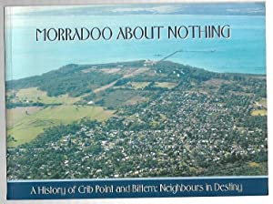 Morradoo About Nothing. A History of Crib: Woodley, Arthur and