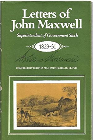 Letters of John Maxwell : Superintendent of: Mac Smith, Bertha