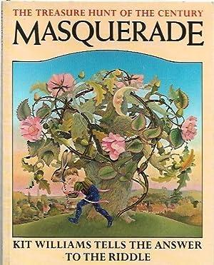 Masquerade : The Treasure Hunt of the: Williams, Kit.