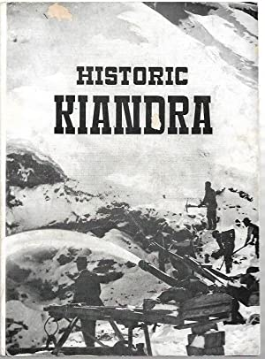 Historic Kiandra : A guide to the: Moye, D.G. (ed.)