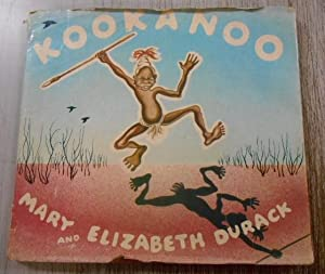 Kookanoo and Kangaroo.: Durack, Mary and