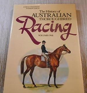 The History of Australian Thoroughbred Racing. Volume: Lemon, Andrew &