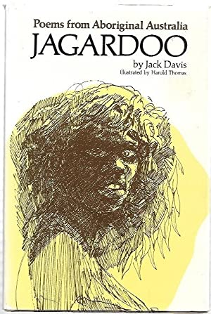 Jagardoo : Poems from Aboriginal Australia. Drawings: Davis, Jack.