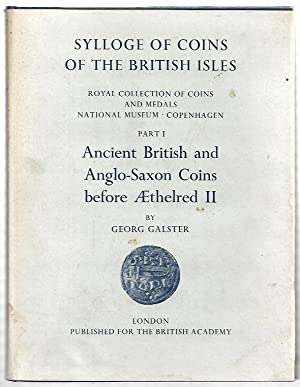 Sylloge of Coins of the British Isles.: Galster, Georg