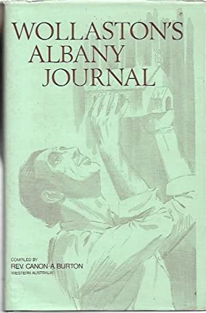 Wollaston's Albany Journals (1848-1856) being Volume 2: Wollaston, Revd. John