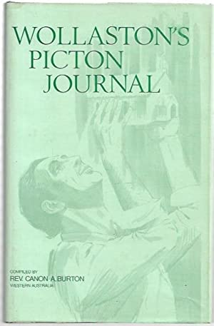 Wollaston's Picton Journal (1841-1844) Being Volume 1: Burton, Rev. Canon