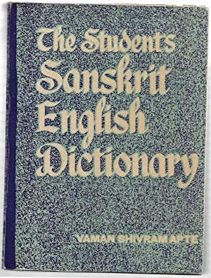 The Student's Sanskrit English Dictionary containing appendices: Vaman Shivram Apte