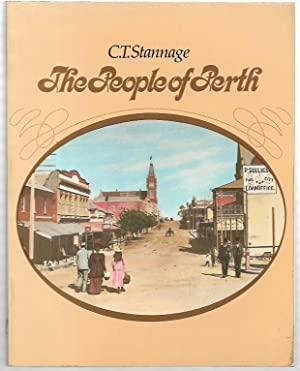 The People of Perth. A Social History: Stannage, C.T.