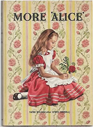 More 'Alice': Wilson, Yates (after