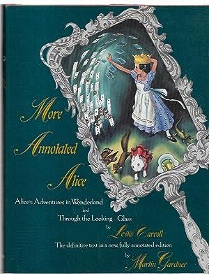 More Annotated Alice. Alice's Adventures in Wonderland: Garner, Martin.