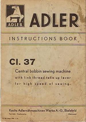 Adler Instruction Book CI 37. Central bobbin