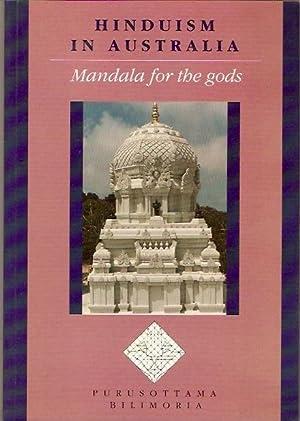Hinduism in Australia. Mandala for the gods.: Bilimoria, Purusottama.