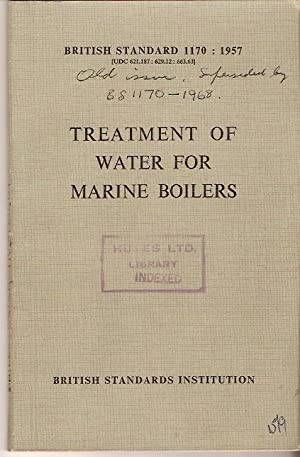 British Standard for Treatment of Water for Marine Boilers B.S. 1170 : 1957.