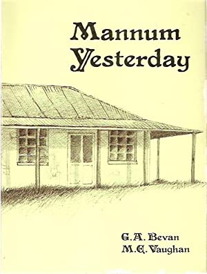 Mannum Yesterday.: Bevan, G.A. and
