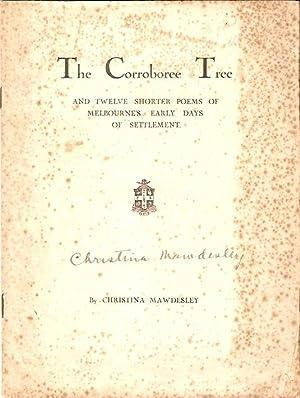 The Corroboree Tree and twelve shorter poems: Mawdesley, Christina