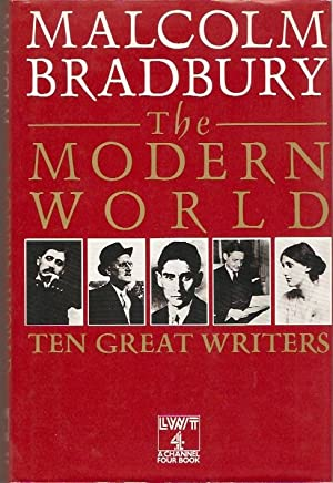The Modern World : Ten Great Writers: Bradbury, Malcolm