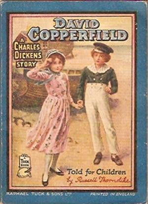 David Copperfield A Charles Dickens Story told for children: Thorndike, Russell