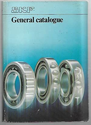SKF General Catalogue : ball and roller