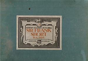 Modern Masters of Etching Sir Frank Short,: Sir Frank Short;
