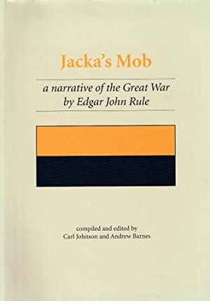 Jacka's Mob: a narrative of the Great: Carl Johnson; Andrew