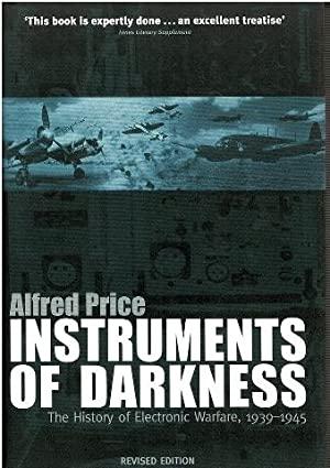Instruments of Darkness: The History of Electronic: Dr Alfred Price