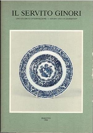 Il Servito Ginori: Uno Studio e Un'Espozione: L. Lorenzo Ginori