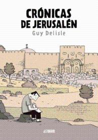 CRÓNICAS DE JERUSALÉN: DELISLE, GUY