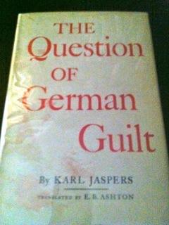 The Question of German Guilt: Jaspers, Karl