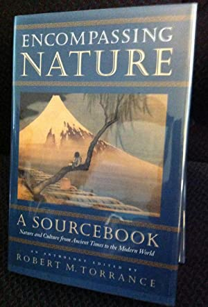 Encompassing Nature: A Sourcebook - Nature and Culture from Ancient Times to the Modern World: ...