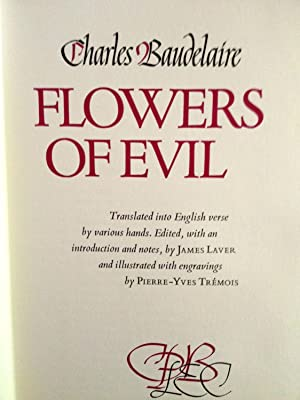 Flowers of Evil: Baudelaire, Charles; introuduction and notes by James Laver