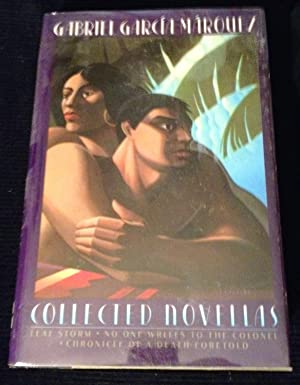 Collected Novellas: Leaf Storm; No One Writes to the Colonel; Chronicle of a Death Foretold: Garcia...