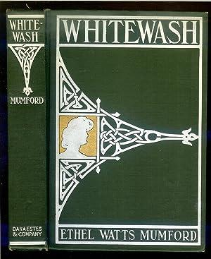 Whitewash: Mumford, Ethel Watts.