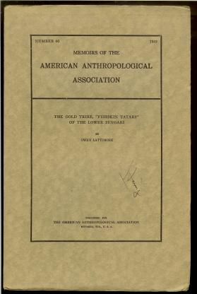 Memoirs Of The American Anthropological Association, number: Lattimore, Owen.
