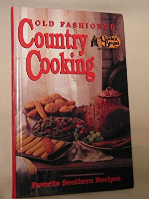 Old Fashioned Country Cooking: Pitkin, Julia M, Editor.