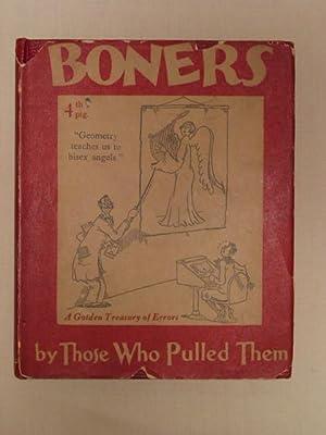 Boners; Being a Collection of Schoolboy Wisdom,: Abingdon, Alexander. Illustrated