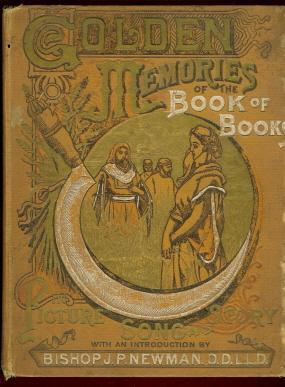 Golden Memories Of The Book Of Books: Reddall, Henry Frederic.