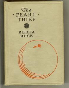 The Pearl Thief.: Ruck, Berta.