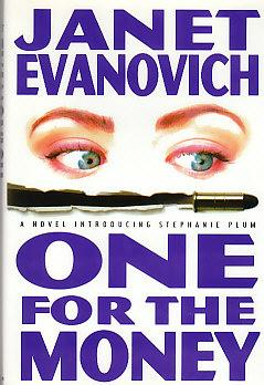 ONE FOR THE MONEY: Evanovich, Janet
