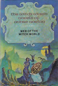 WEB OF THE WITCH WORLD: Norton, Andre