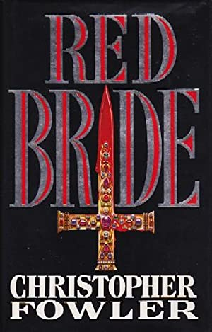 RED BRIDE: Fowler, Christopher